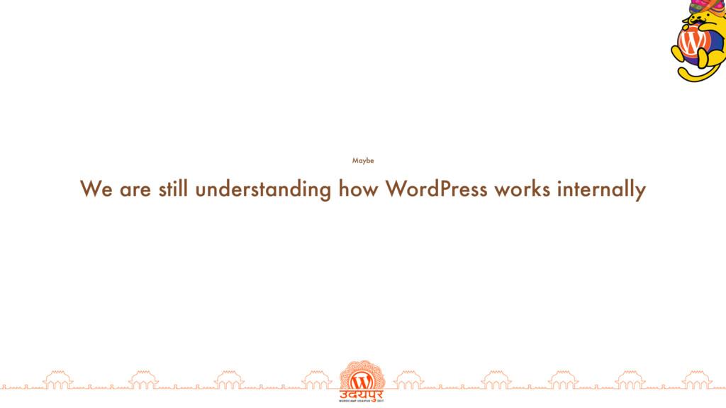We are still understanding how WordPress works ...