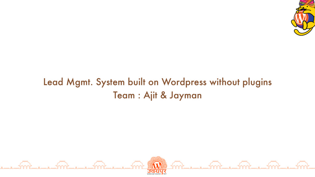 Lead Mgmt. System built on Wordpress without pl...