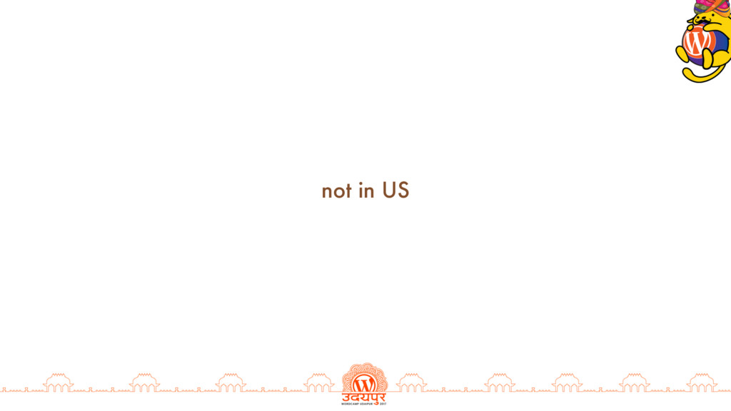 not in US