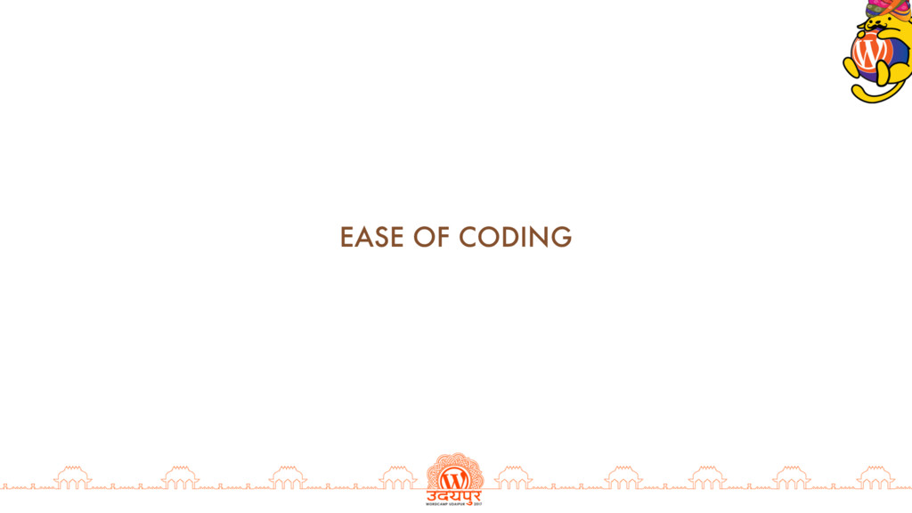 EASE OF CODING
