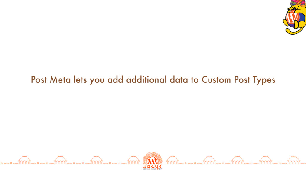 Post Meta lets you add additional data to Custo...