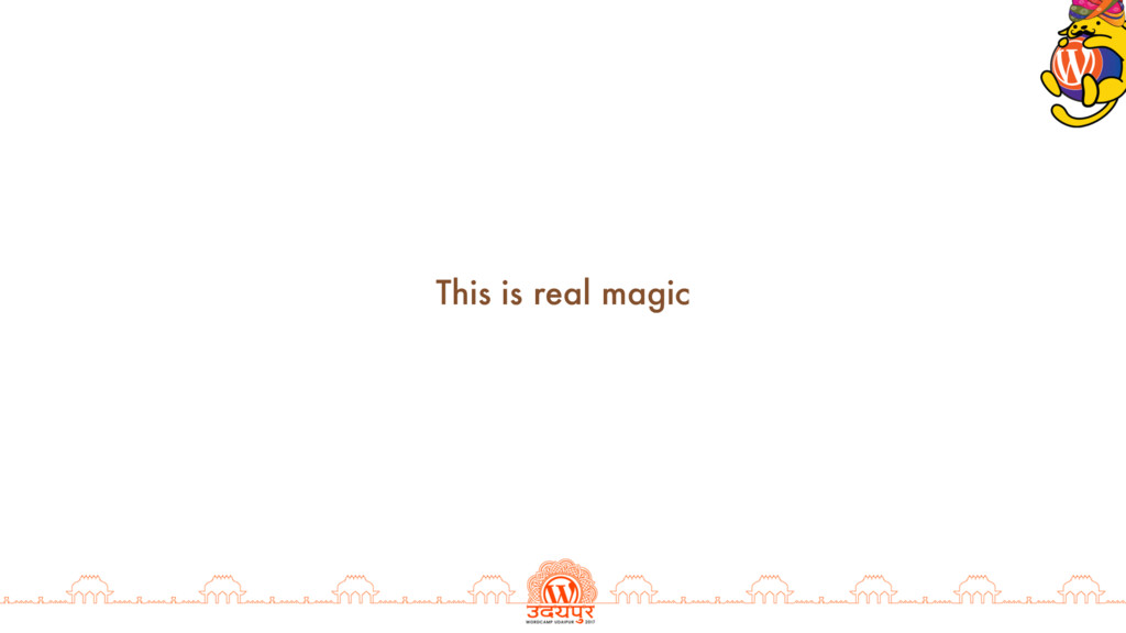 This is real magic