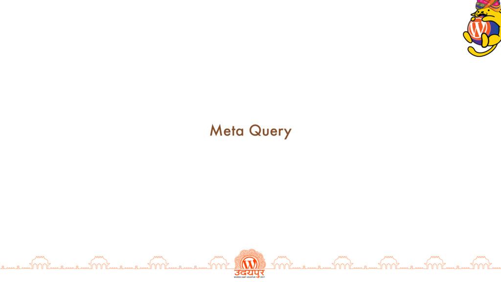 Meta Query