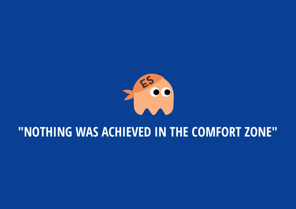 """NOTHING WAS ACHIEVED IN THE COMFORT ZONE"""