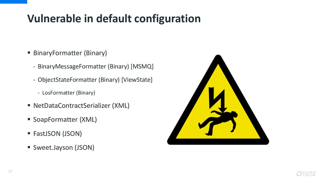 Vulnerable in default configuration § BinaryFor...