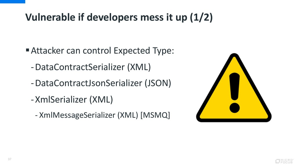 Vulnerable if developers mess it up (1/2) §Atta...