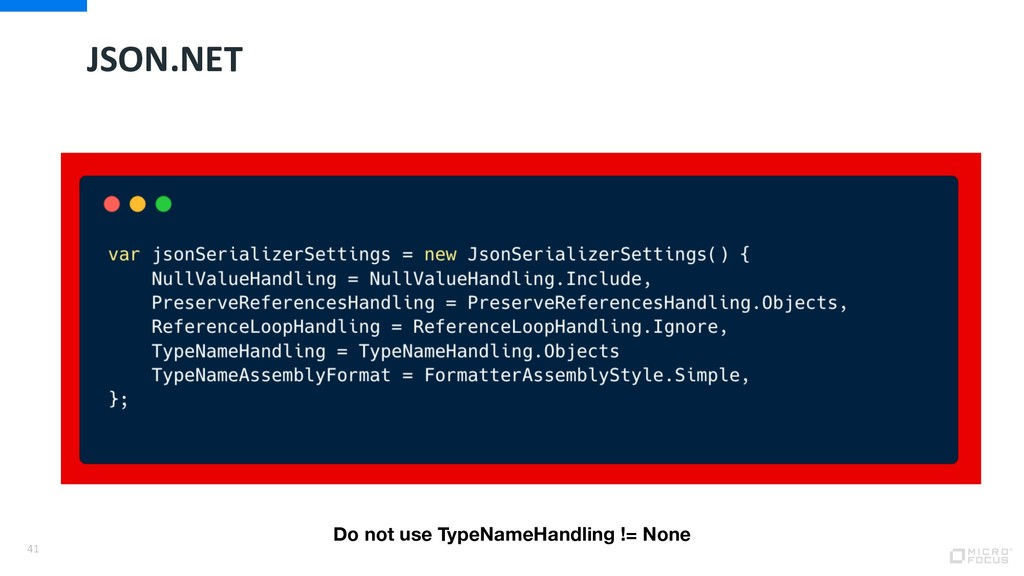 JSON.NET 41 Do not use TypeNameHandling != None