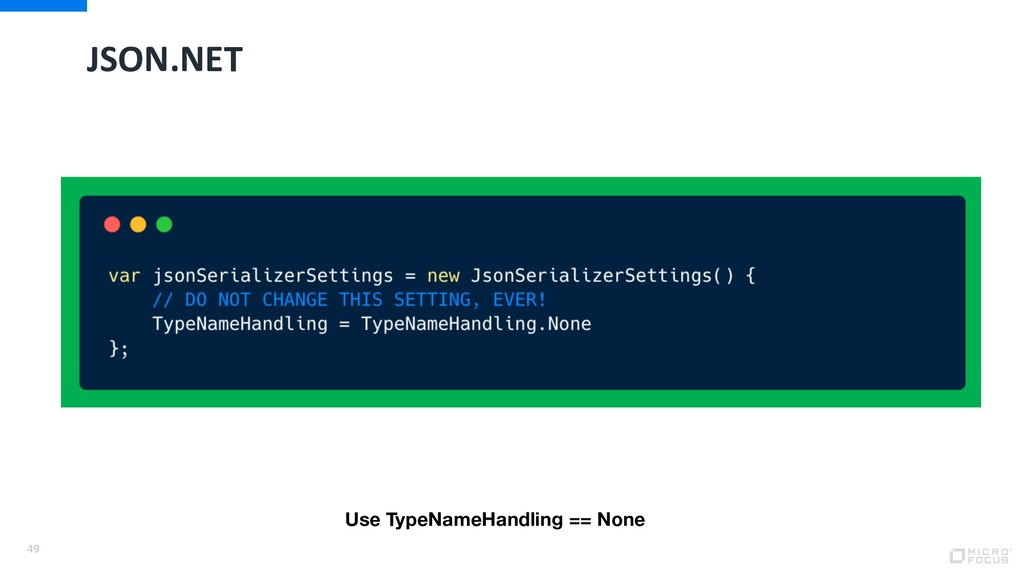 JSON.NET 49 Use TypeNameHandling == None