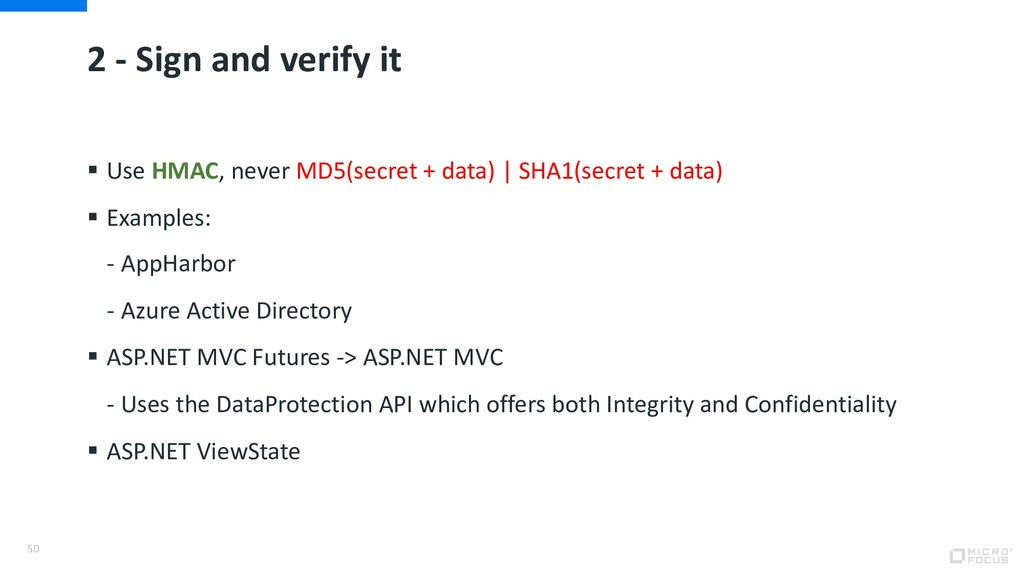 2 - Sign and verify it § Use HMAC, never MD5(se...