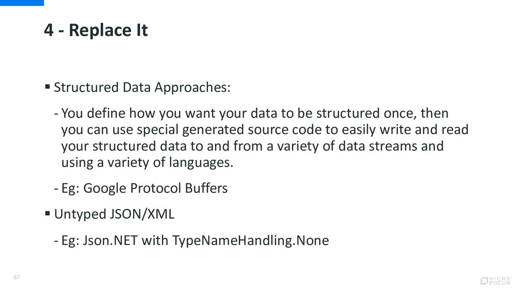 4 - Replace It § Structured Data Approaches: - ...