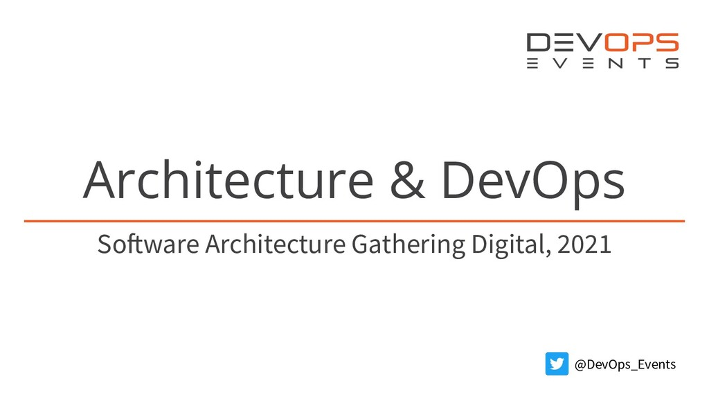 Architecture & DevOps Software Architecture Gat...