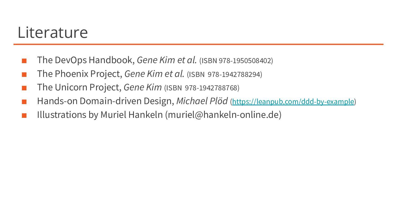 Literature ■ The DevOps Handbook, Gene Kim et a...