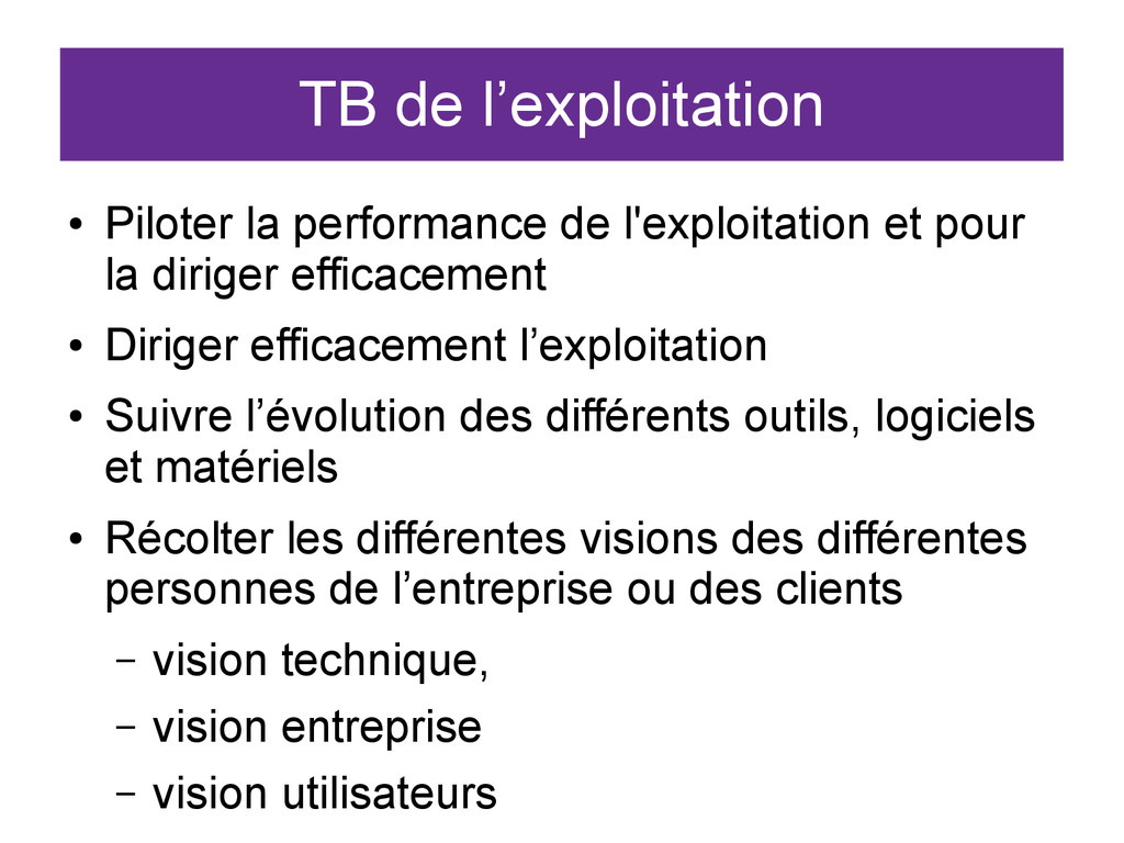 TB de l'exploitation ● Piloter la performance d...