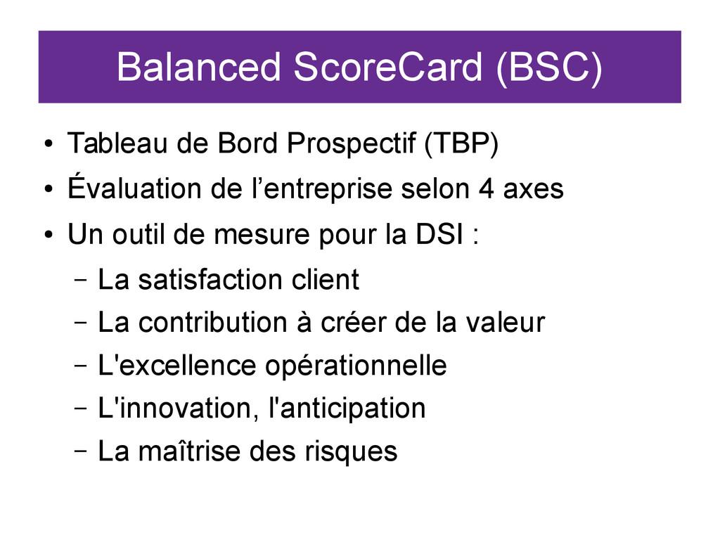 Balanced ScoreCard (BSC) ● Tableau de Bord Pros...