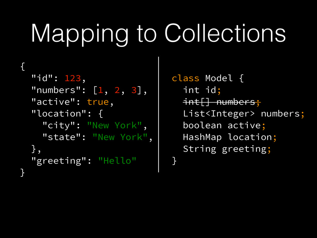 """Mapping to Collections { """"id"""": 123, """"numbers"""": ..."""
