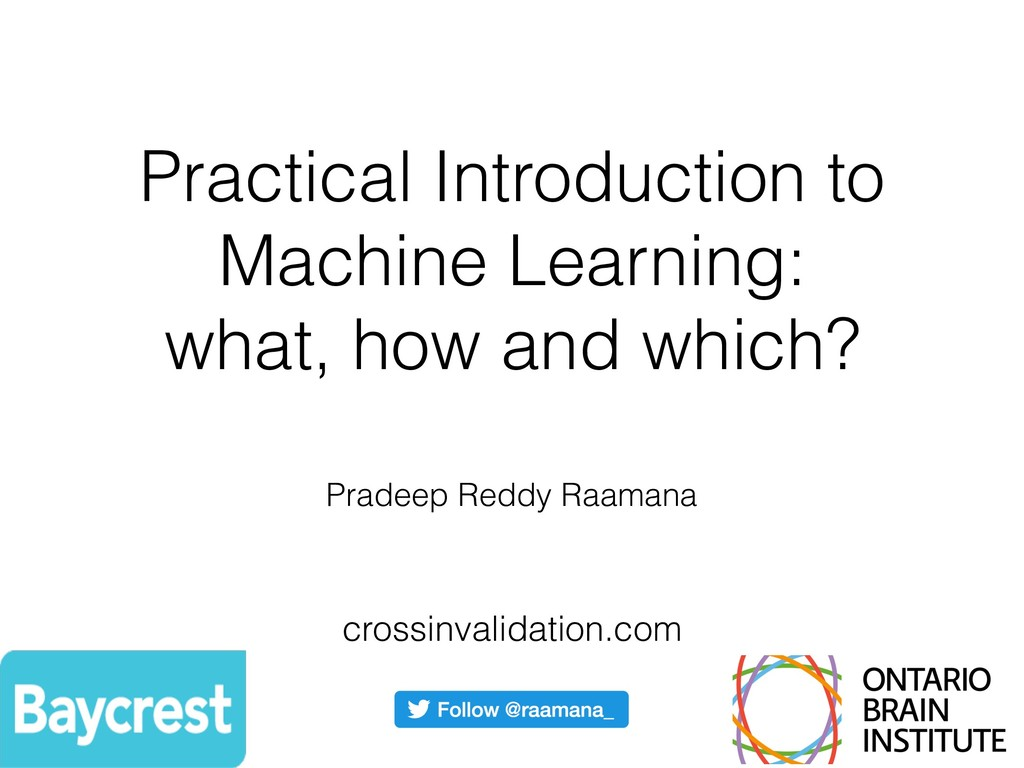 Practical Introduction to Machine Learning: wha...