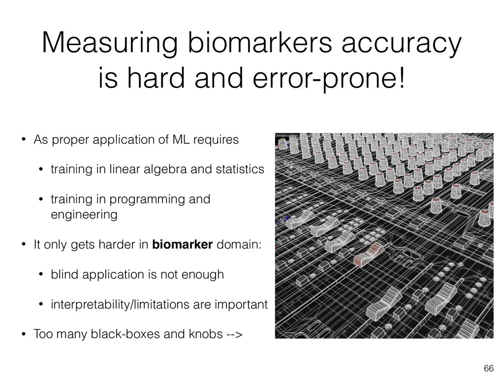 Measuring biomarkers accuracy is hard and error...