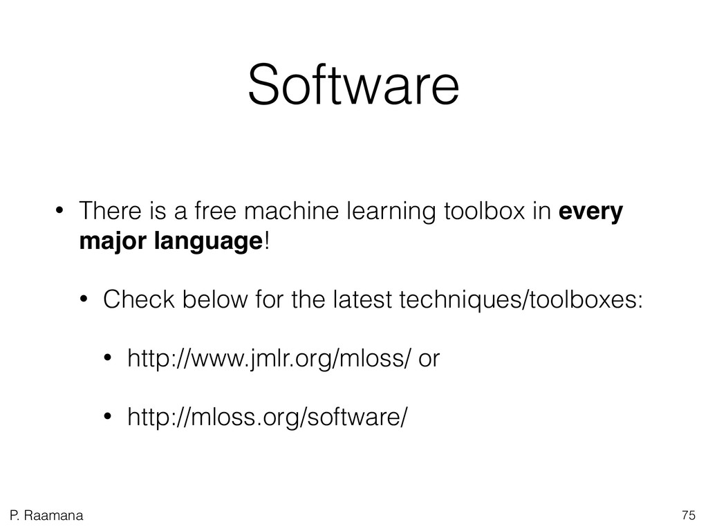 P. Raamana Software • There is a free machine l...