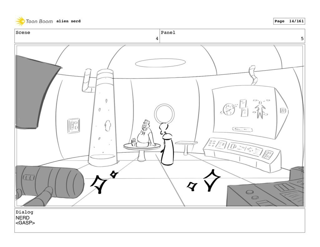 Scene 4 Panel 5 Dialog NERD <GASP> alien nerd P...