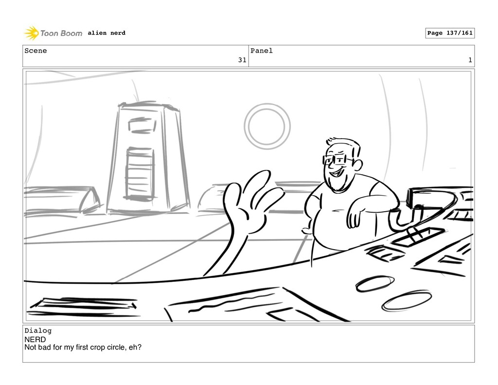 Scene 31 Panel 3 Dialog NERD Not bad for my firs...