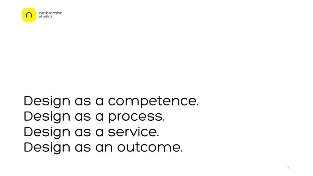 Design as a competence. Design as a process. De...