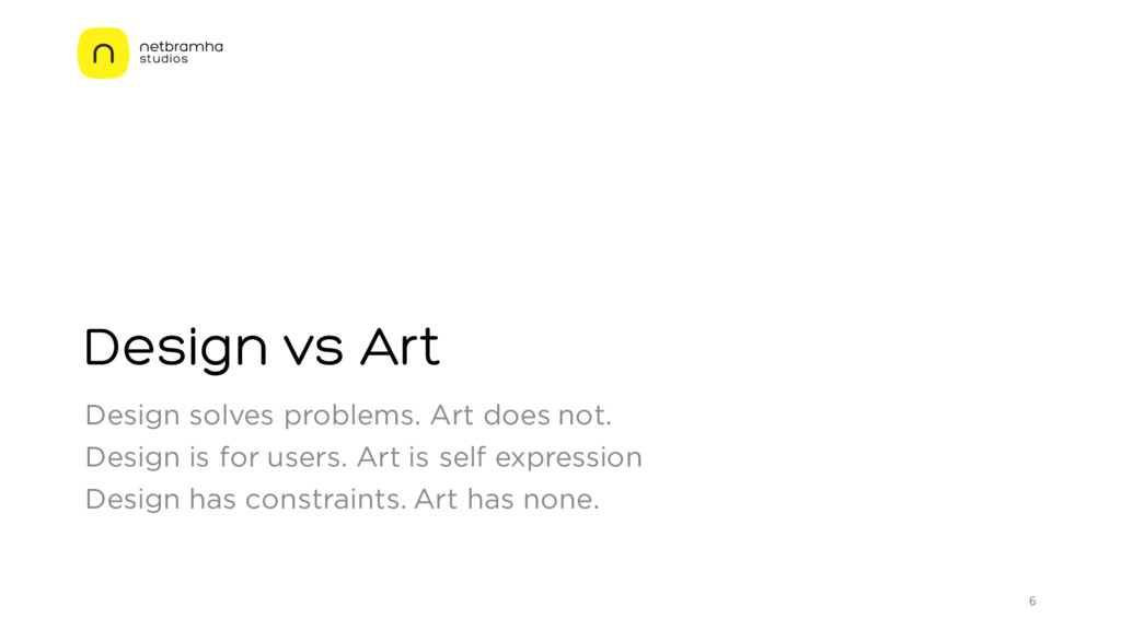 Design vs Art Design solves problems. Art does ...
