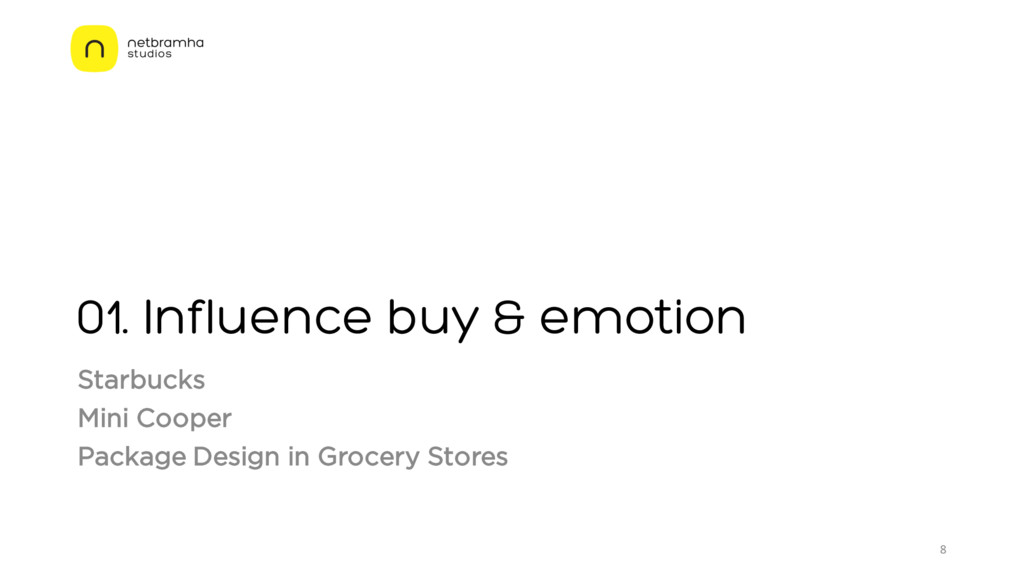 01. Influence buy & emotion Starbucks Mini Coop...