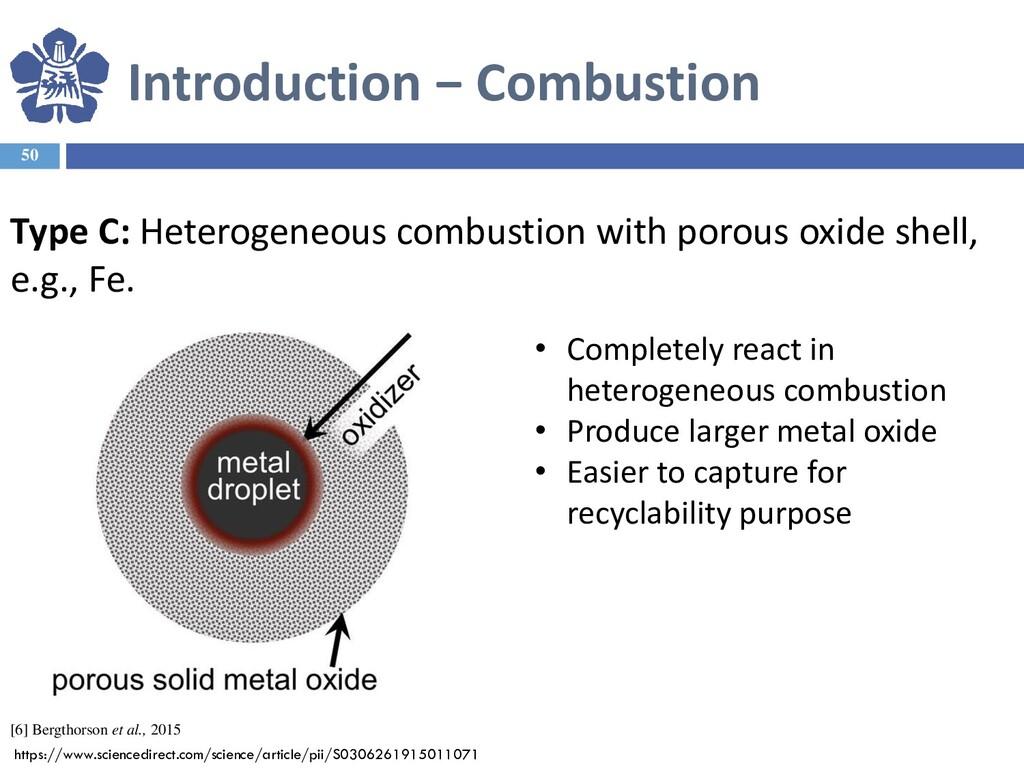 Introduction − Combustion 50 [6] Bergthorson et...