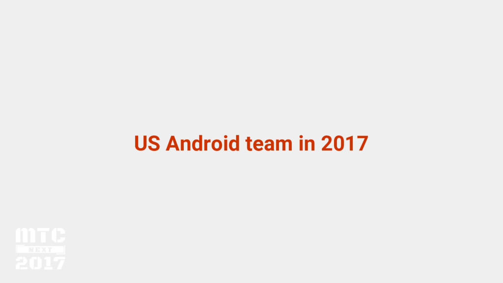 US Android team in 2017