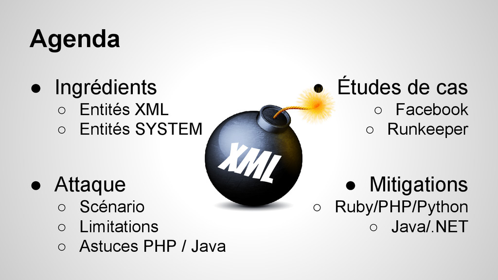 Agenda ● Ingrédients ○ Entités XML ○ Entités SY...