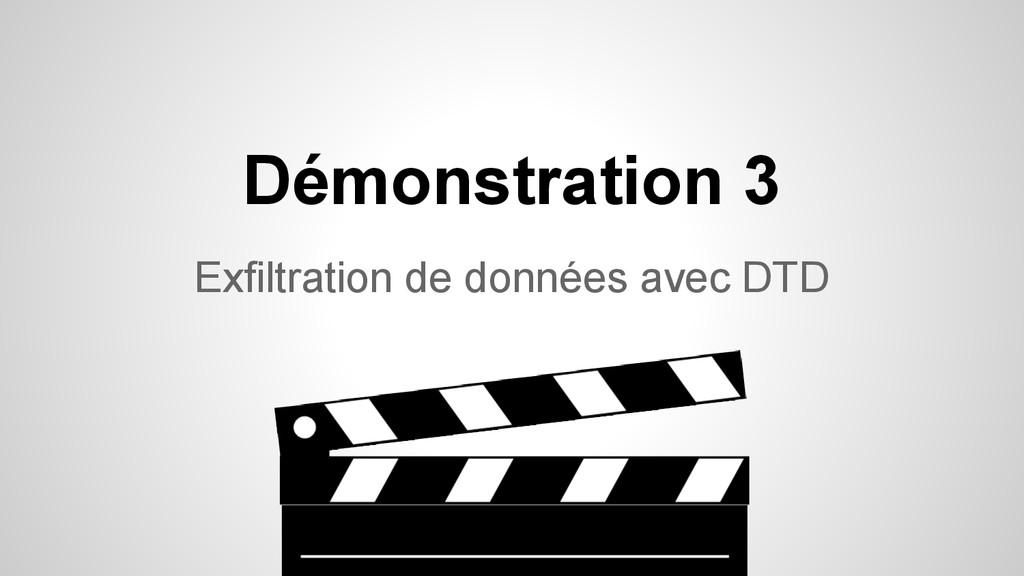 Exfiltration de données avec DTD Démonstration 3