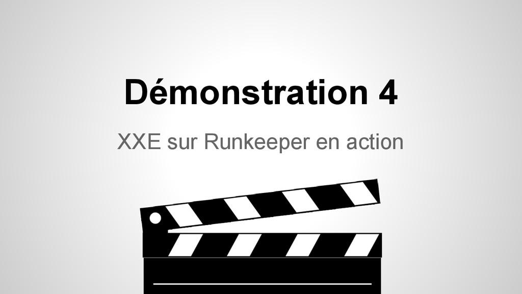 XXE sur Runkeeper en action Démonstration 4