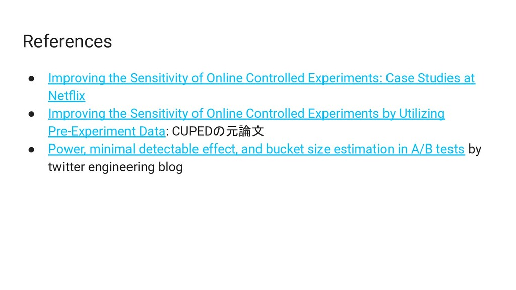 References ● Improving the Sensitivity of Onlin...
