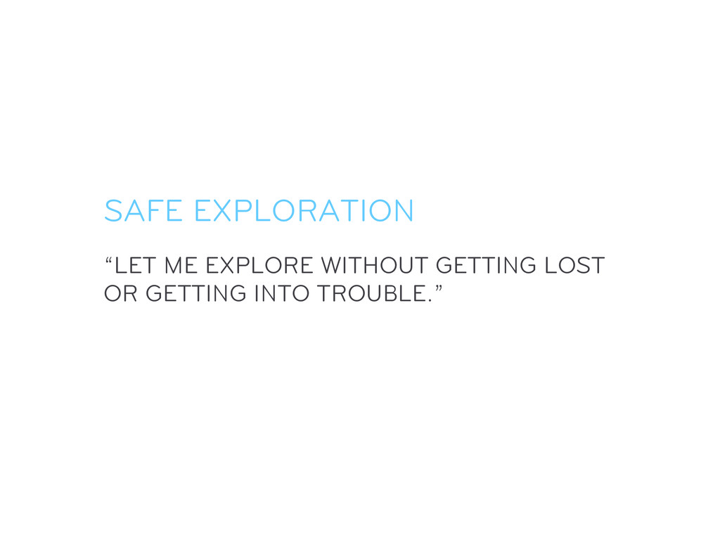 """""""LET ME EXPLORE WITHOUT GETTING LOST OR GETTING..."""
