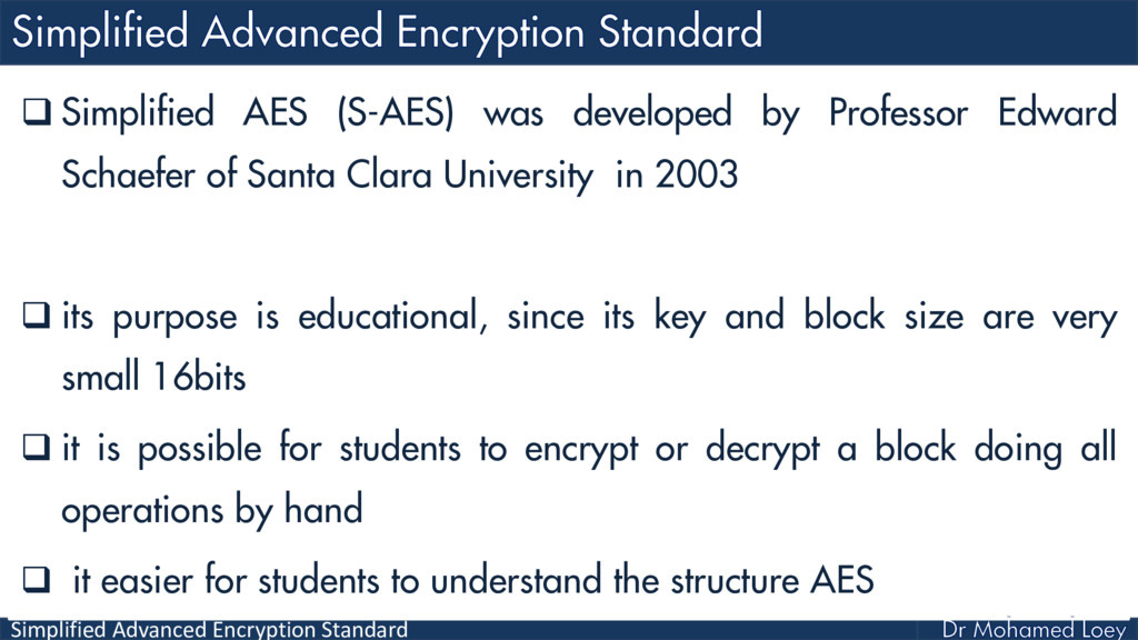 Simplified Advanced Encryption Standard  Simpl...