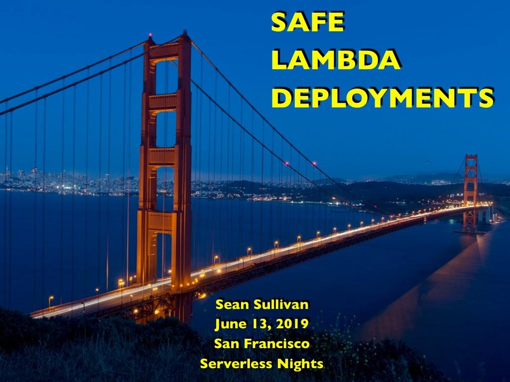 Sean Sullivan June 13, 2019 San Francisco Serve...