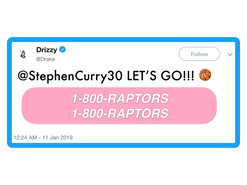 @StephenCurry30 LET'S GO!!!  1-800-RAPTORS 1-80...