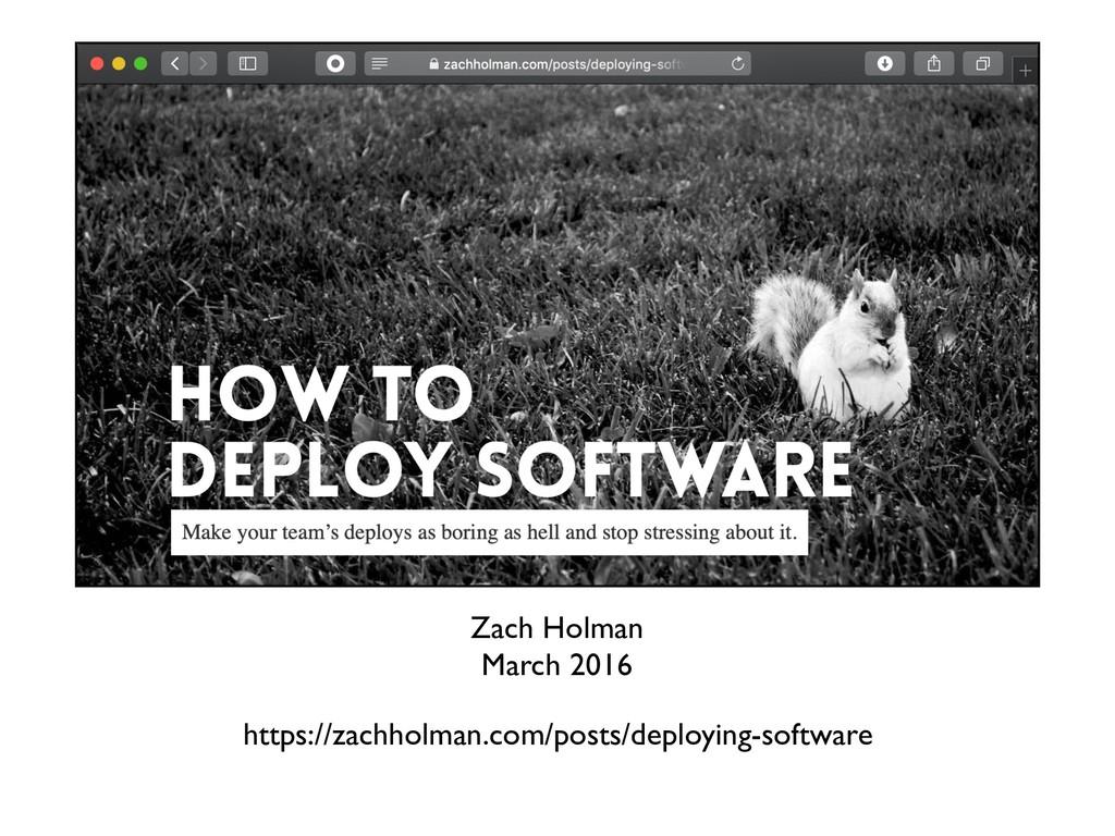 Zach Holman March 2016 https://zachholman.com/p...