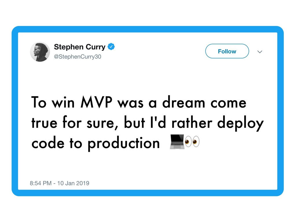 To win MVP was a dream come true for sure, but ...