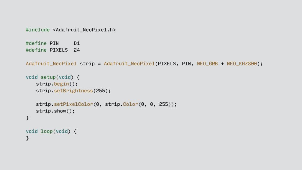 #include <Adafruit_NeoPixel.h> #define PIN D1 #...