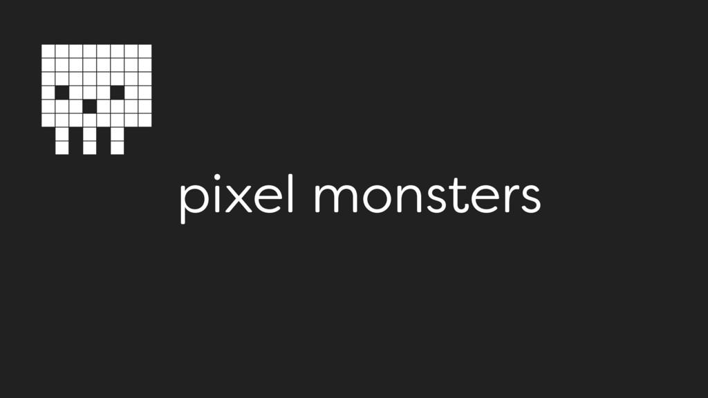 pixel monsters