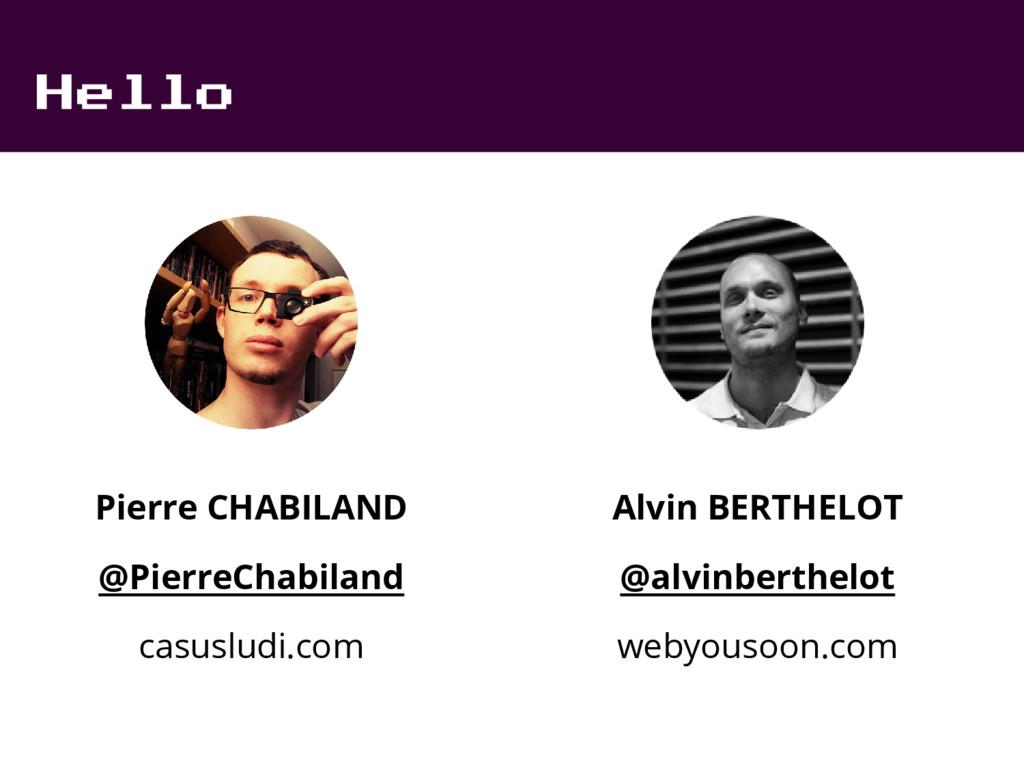 Hello Pierre CHABILAND @PierreChabiland casuslu...