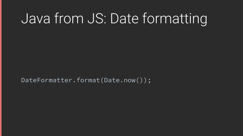 Java from JS: Date formatting DateFormatter.for...