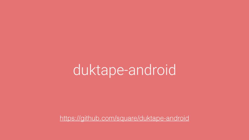 duktape-android https://github.com/square/dukta...
