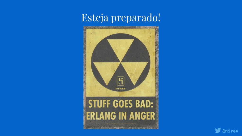 @nirev Esteja preparado!