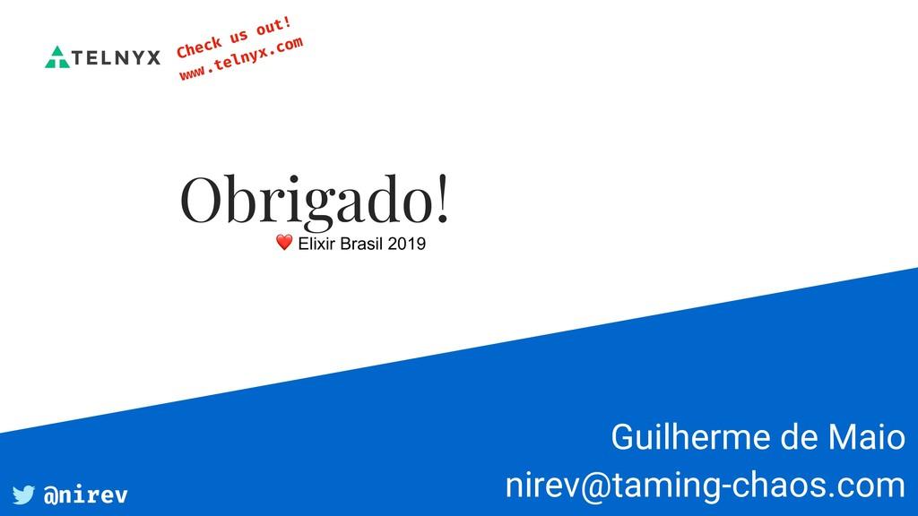 Guilherme de Maio nirev@taming-chaos.com Obrig...