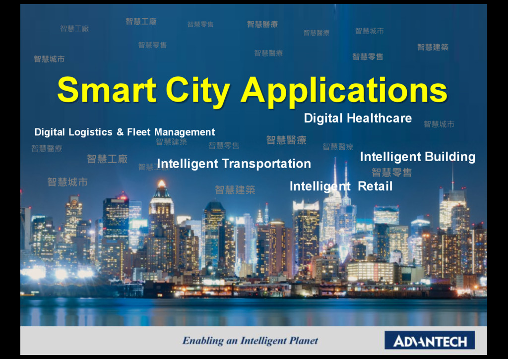Smart City Applications Digital Logistics & Fle...