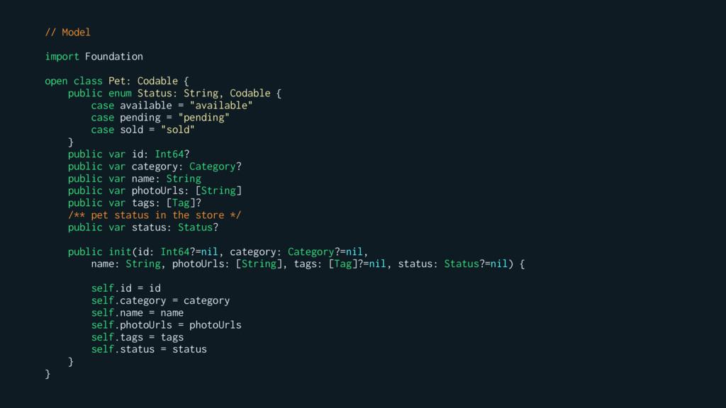 // Model import Foundation open class Pet: Coda...