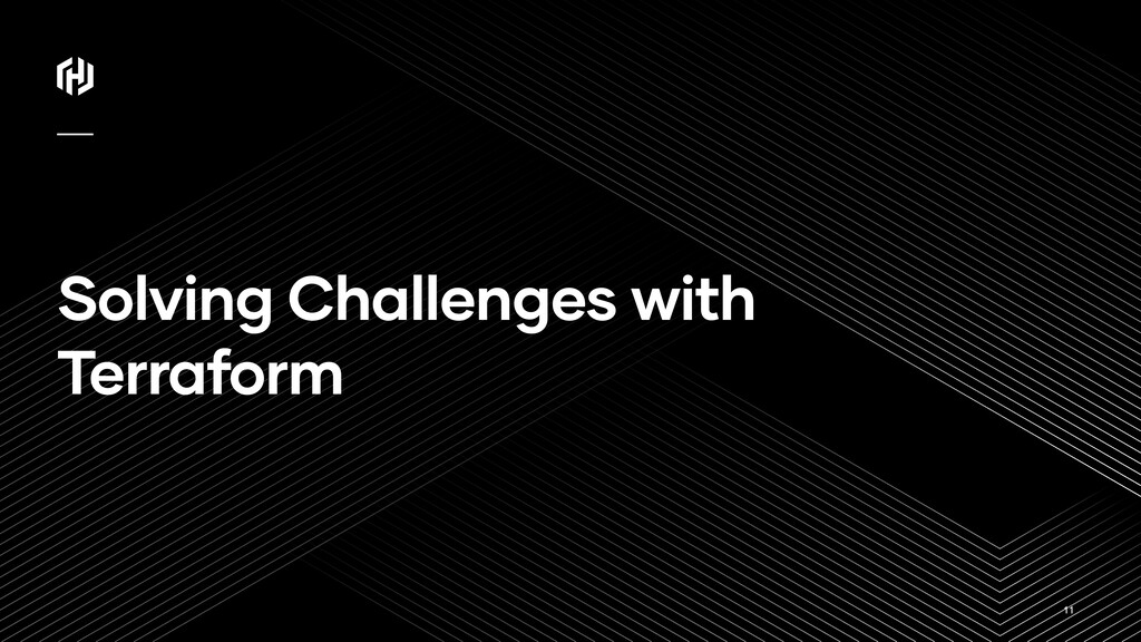 ⁄ Solving Challenges with Terraform 11