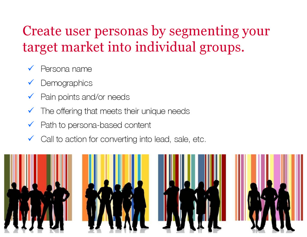 Create user personas by segmenting your target ...